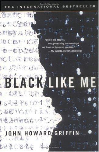 'Black Like Me' by John Howard Griffin