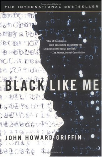 'Black Like Me' by John Howard Griffin