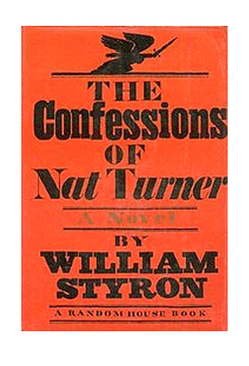 'The Confessions of Nat Turner' by William Styron
