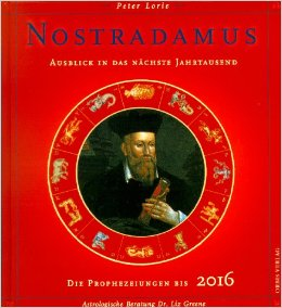 'Nostradamus: The Millennium and Beyond by Peter Lorie