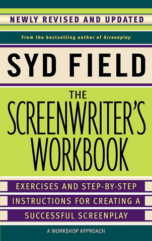'The Screenwriter's Workbook' by Syd Field