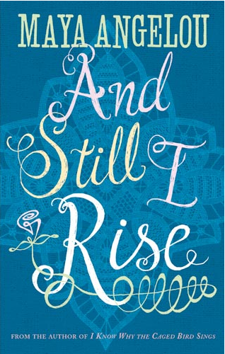 'And Still I Rise' by Maya Angelou