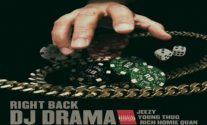 DJ Drama - Right Back (Artwork)
