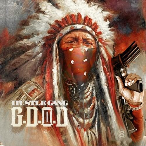 Hustle Gang - G.D.O.D. 2 (artwork)