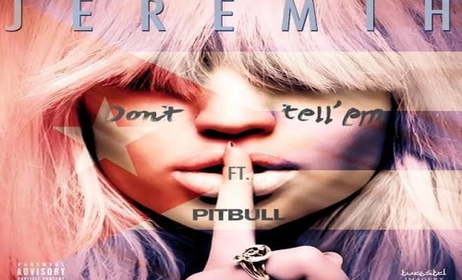 Jeremih ft. Pitbull - Don't Tell'em (Artwork)