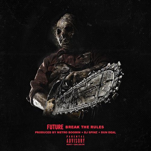 Future - Break the Rules (Artwork)