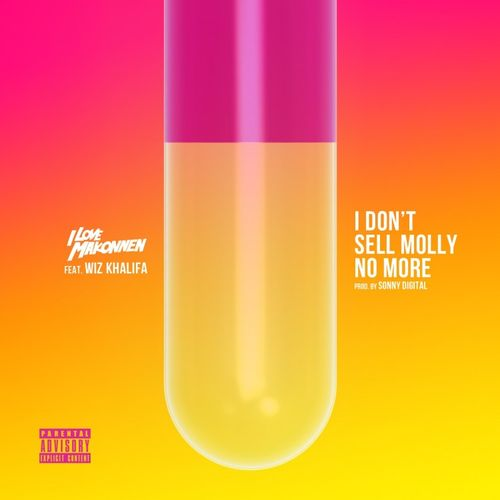 iLoveMakonnen - I Don't Sell Molly (Artwork)