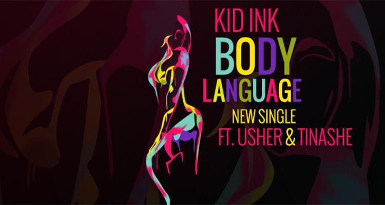Kid Ink - Body Language (Artwork)