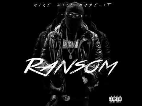 MikeWillMadeIt - Ransom (Artwork)