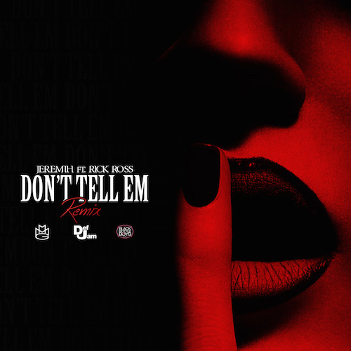 Rick Ross - Don't Tell'em (Artwork)