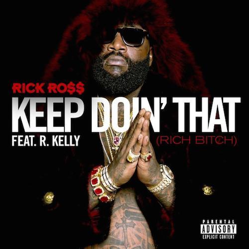 Rick Ross - Keep Doin That (Artwork)