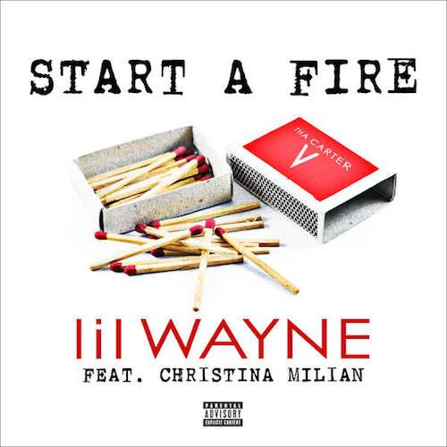 Lil Wayne - Start A Fire (Artwork)