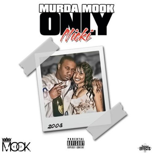 Murda Mook - Only Nicki (Artwork)