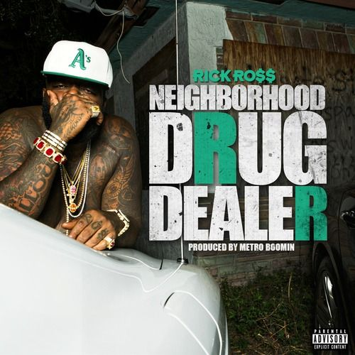 Rick Ross - Neighborhood Drug Dealer (Artwork)