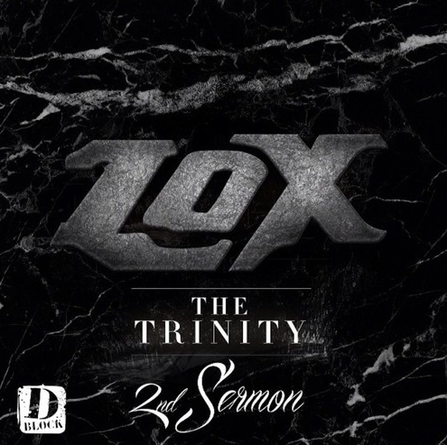 The Lox - The Trinity 2nd Sermon