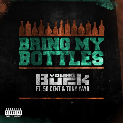 Young Buck - Bring My Bottles