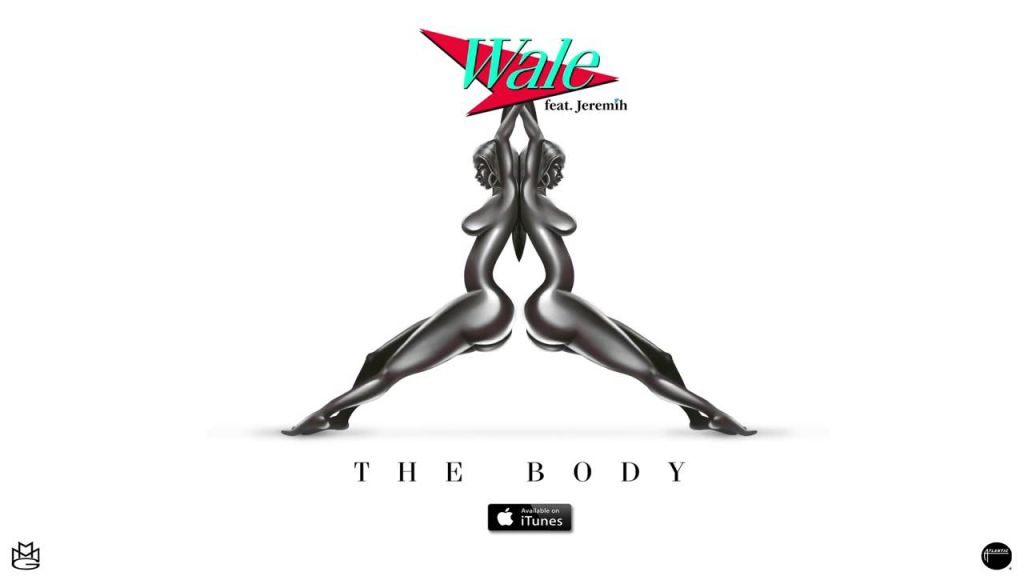 Wale - The Body