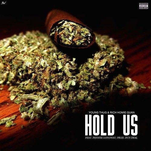 Young Thug - Hold Us
