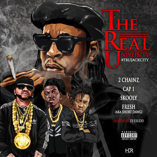 2 Chainz - The Real University
