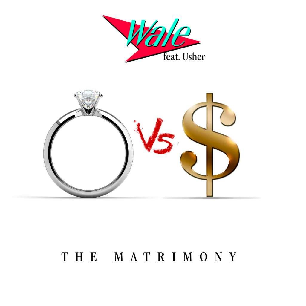 Wale The Matrimony
