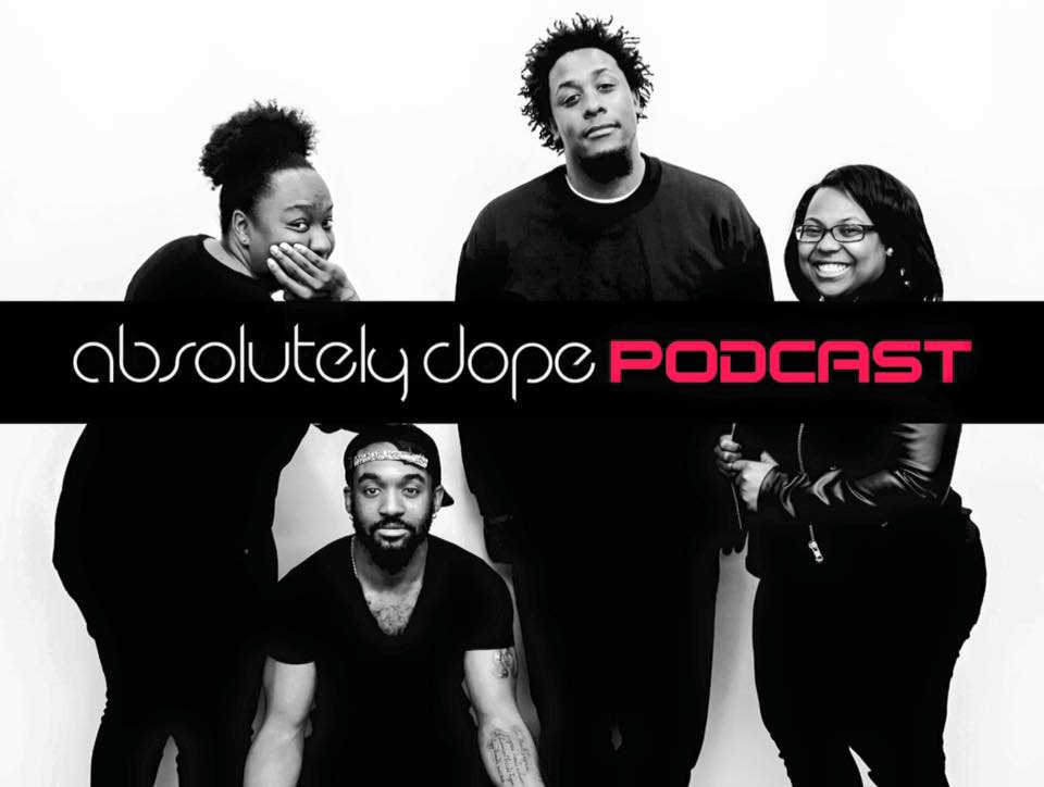Absolutely Dope Podcast