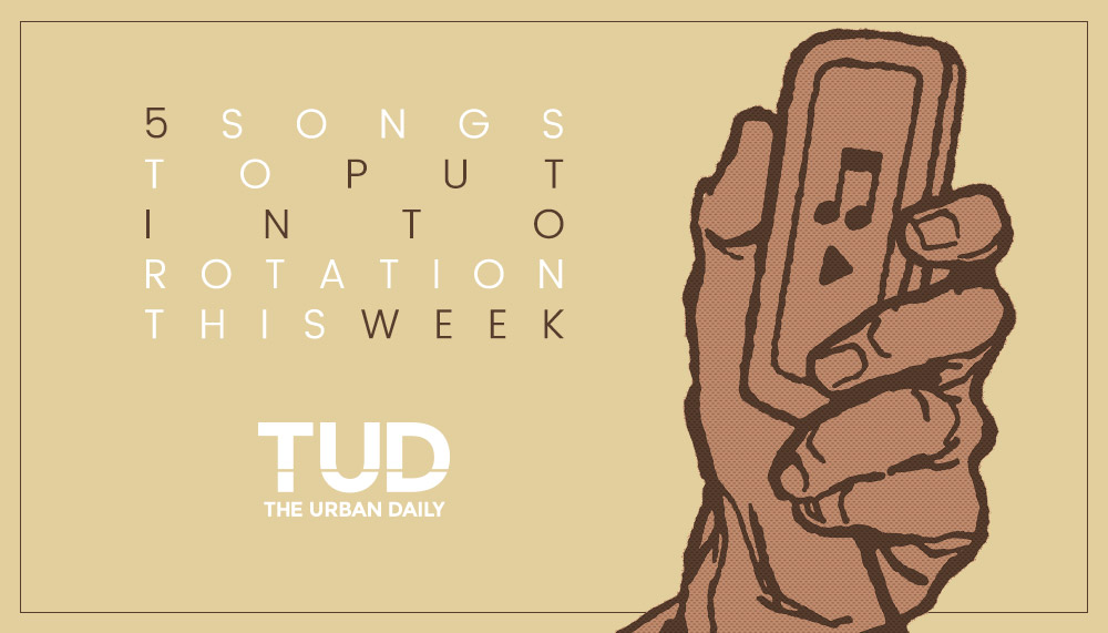 TUD's 5 Tracks To Put Into Rotation