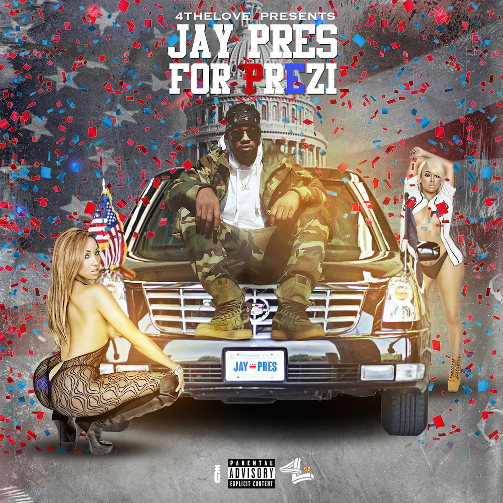 'Jay Pres For Prezident' Is Our Newly Elected Must-Listen Mixtape
